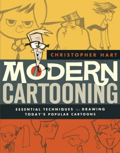 Modern Cartooning: Essential Techniques for Drawing Today's Popular Cartoons
