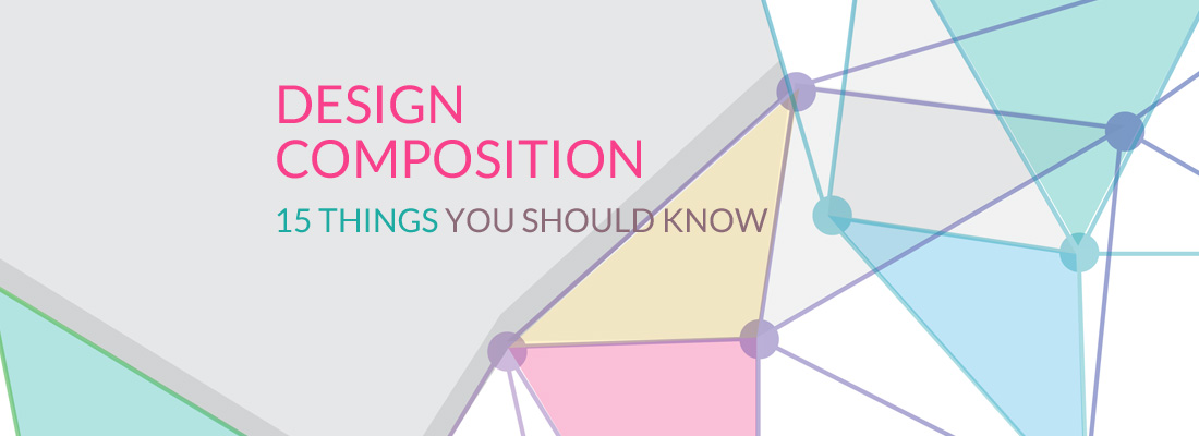Design Composition 15 Things You Can T Afford Not To Know