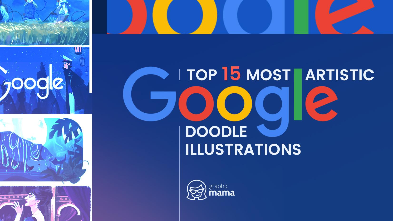 Top 15 Most Artistic Google Doodle Illustrations We've Seen