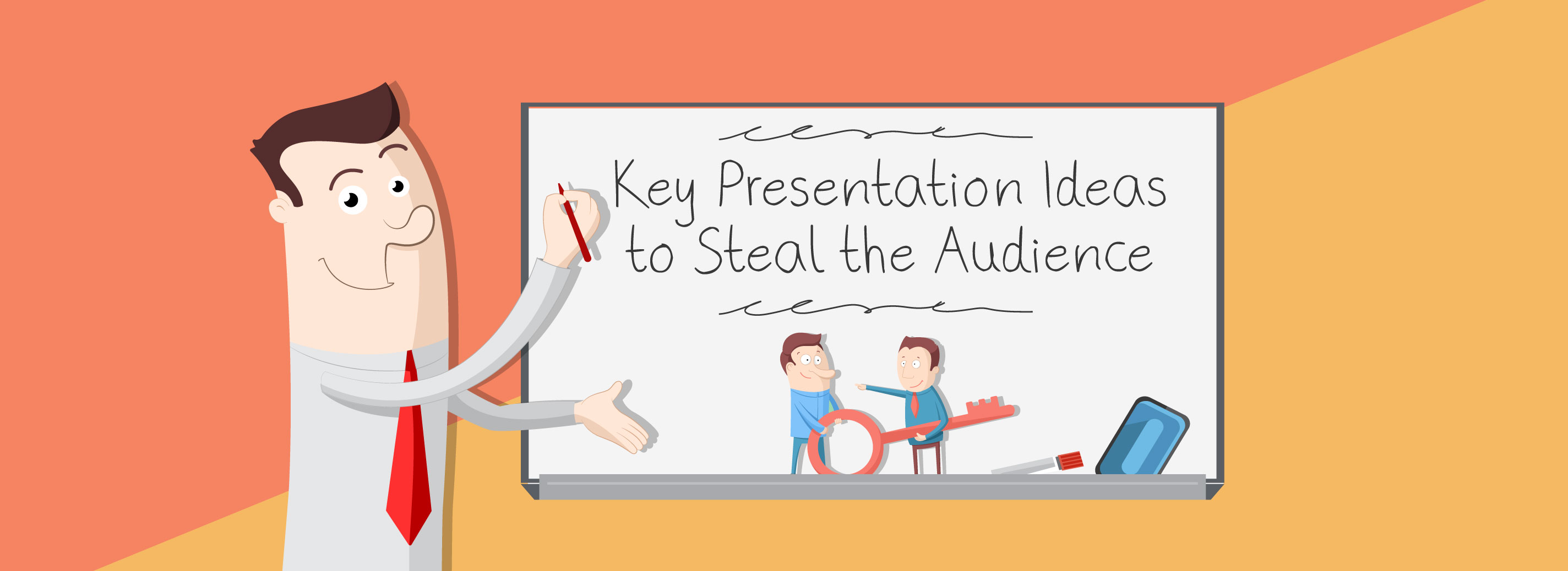 The Key Presentation Ideas to Steal the Audience