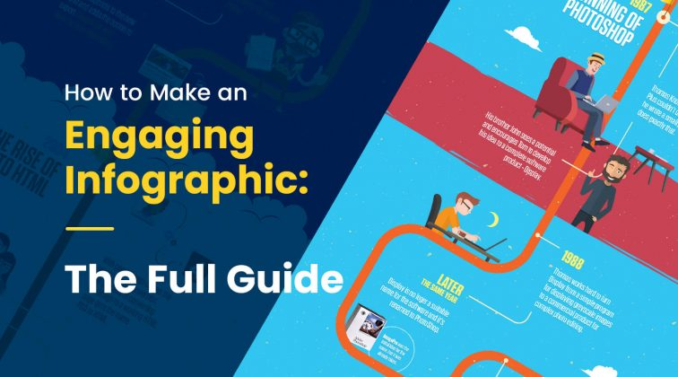 How to Make an Engaging Infographic: The Full Guide