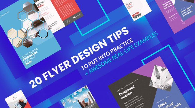 20 Flyer Design Tips to Put into Practice (+ Awesome Real-Life Examples)