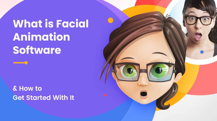 What is Facial Animation Software & How to Get Started With It