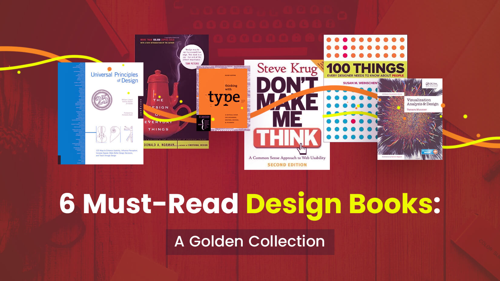 6 Must-Read Design Books: A Golden Collection