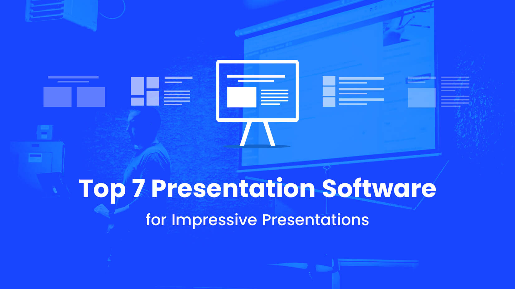 7 Most Popular Software for Presentations