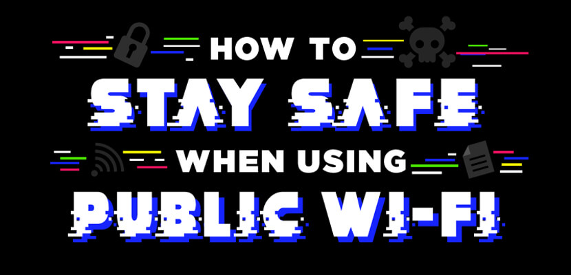 The best infographic designs in 2019 - How to stay safe when using public wifi