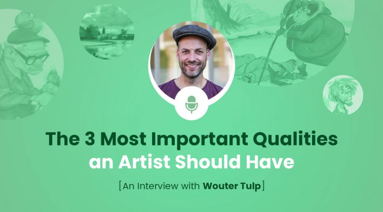 The 3 Most Important Qualities an Artist Should Have - An Interview with Wouter Tulp