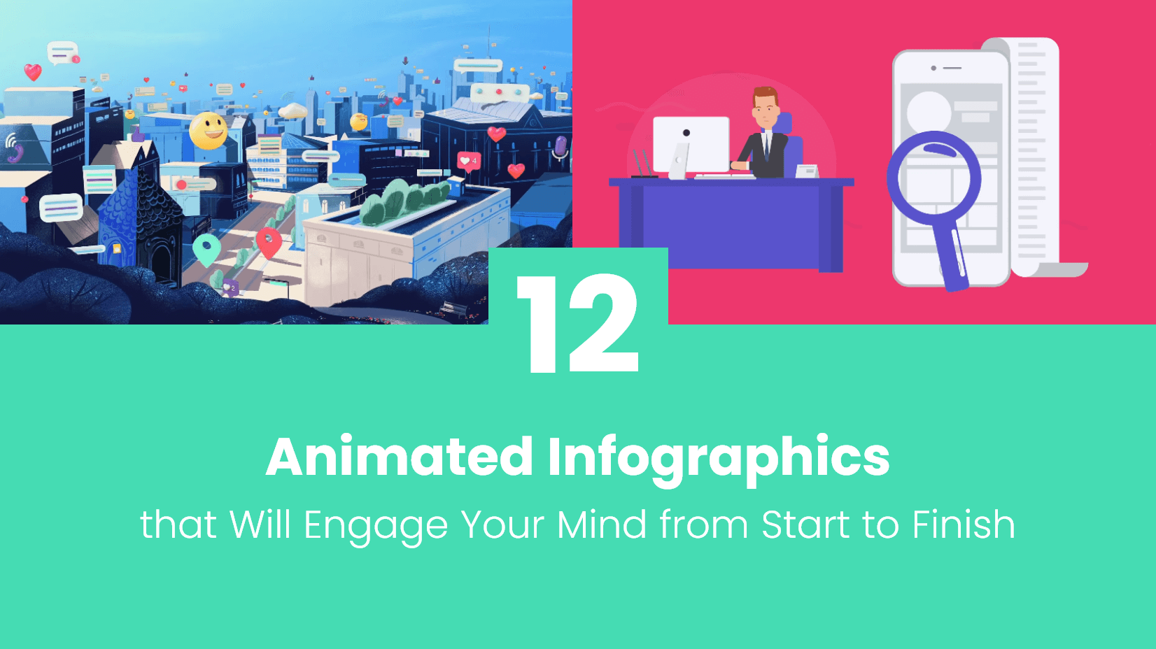 12 animated infographics that will engage your mind from start to finish