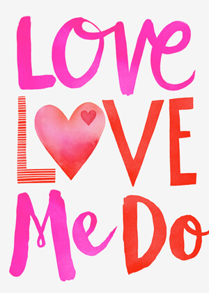 Typography-based Valentine's day card designs: Love, Love Me Do