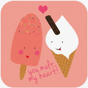 fun Valentine's day card designs: you melt my heart
