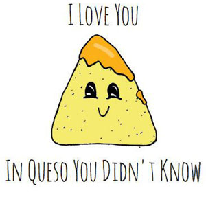 fun Valentine's day card designs: love tortilla chips