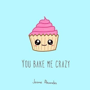 fun Valentine's day card designs: love muffin - you bake me crazy