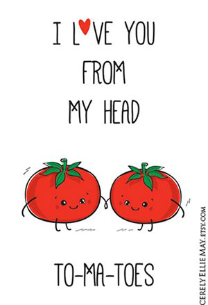 fun Valentine's day card designs: i love you from my head to-ma-toes