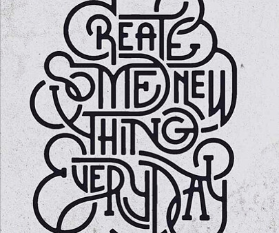 create something new every day - creative line art typography design inspirational example