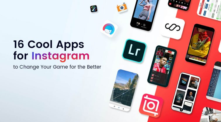 16 Cool Apps for Instagram