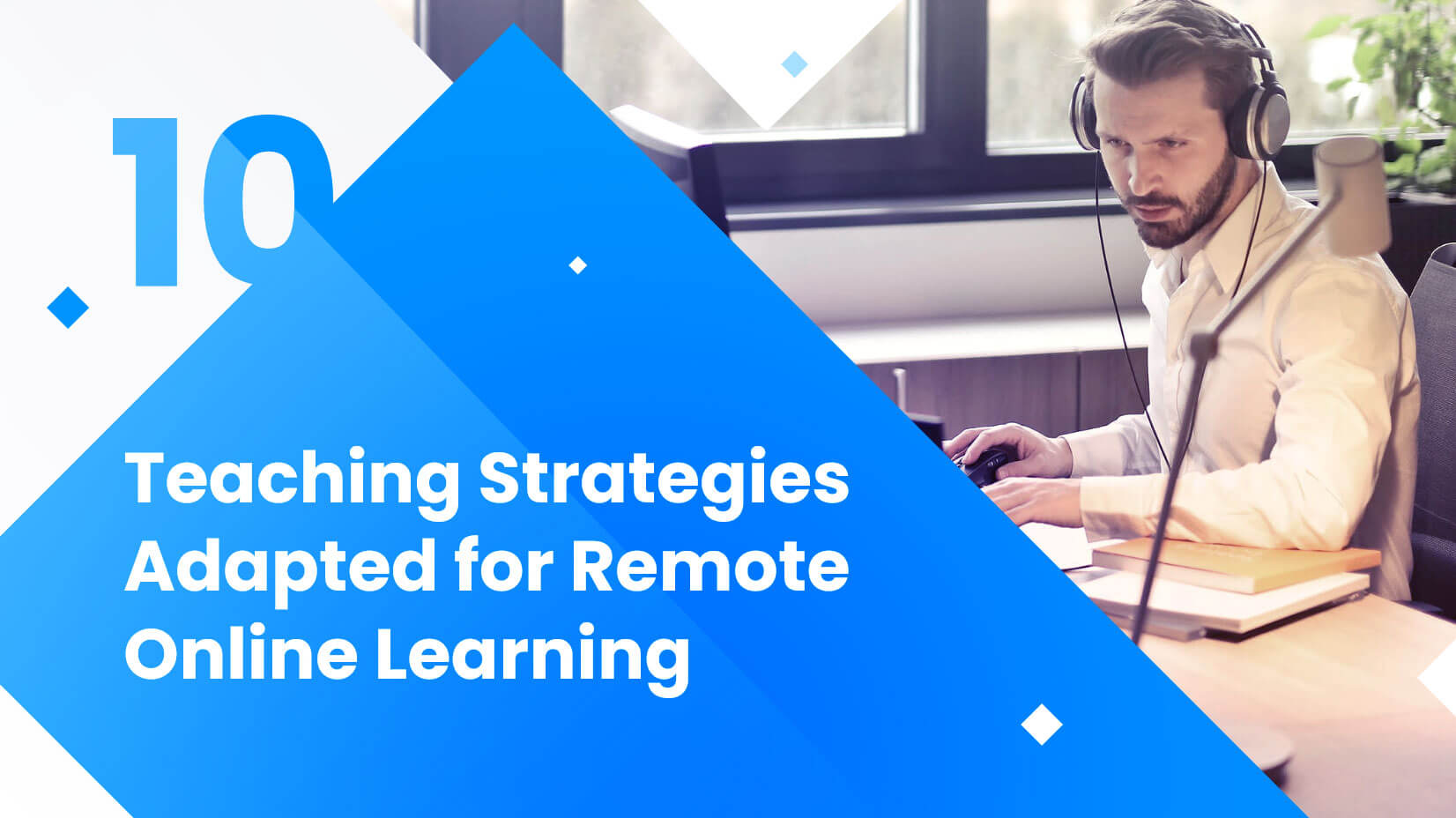 Teaching strategies adapted for remote online learning