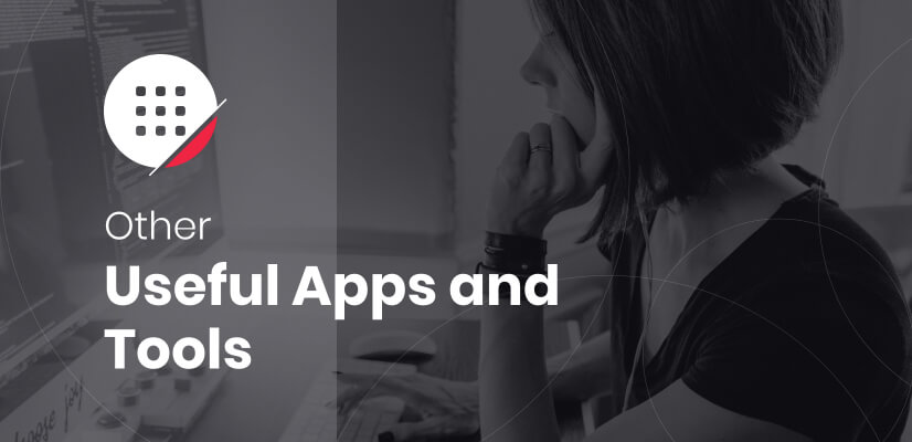 Other Useful Apps and Tools