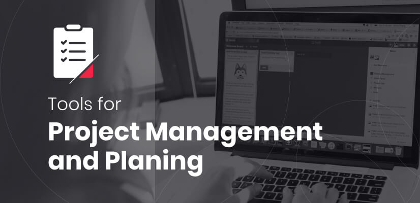 Tools for Project Management and Planning