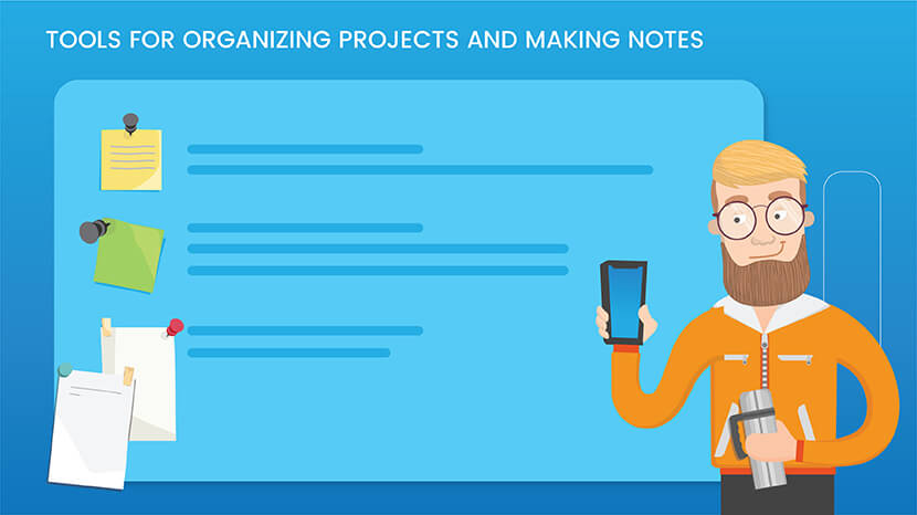 Tools for organizing projects and notes making
