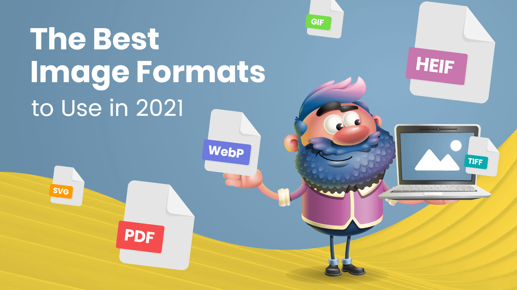 The Best Image Formats to Use in 2021