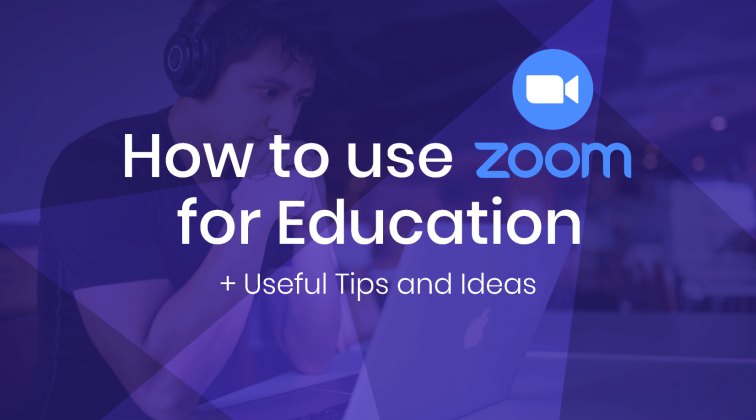 How to use Zoom for Education