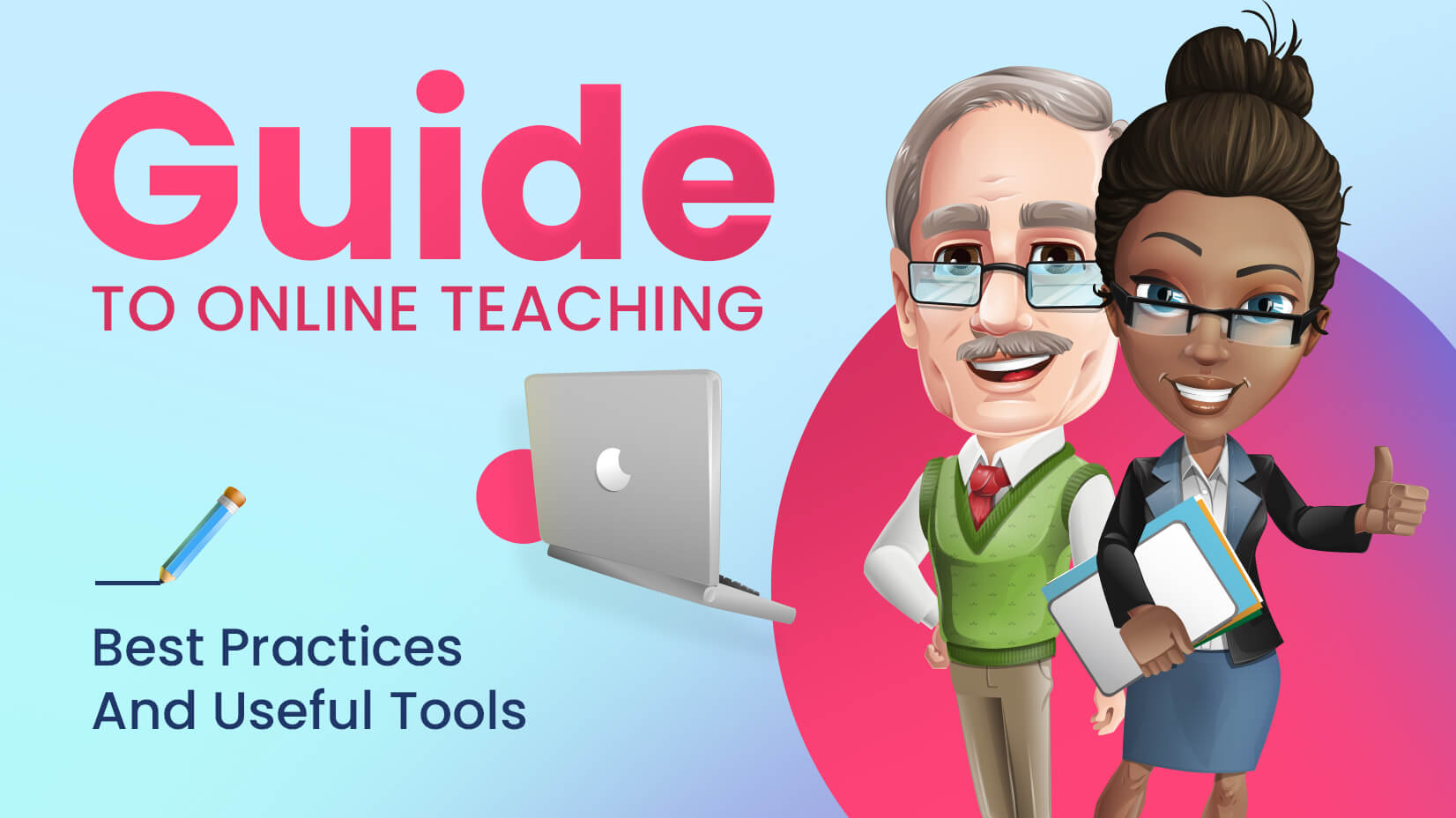 Guide To Online Teaching Best Practices And Useful Tools