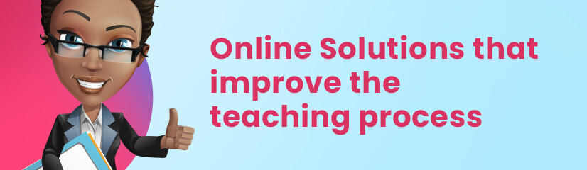 Online tools that improve the teaching process