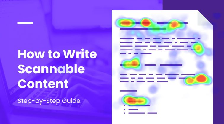 How to Write Scannable Content? Step-by-Step Guide