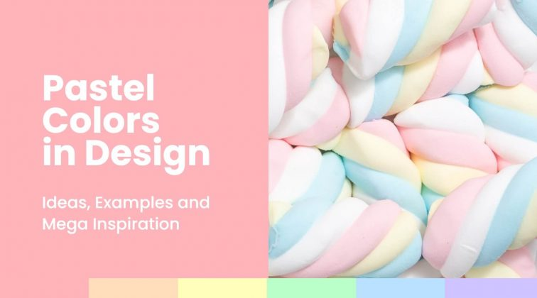 Pastel Colors in Design: Ideas, xmaples and mega inspiration