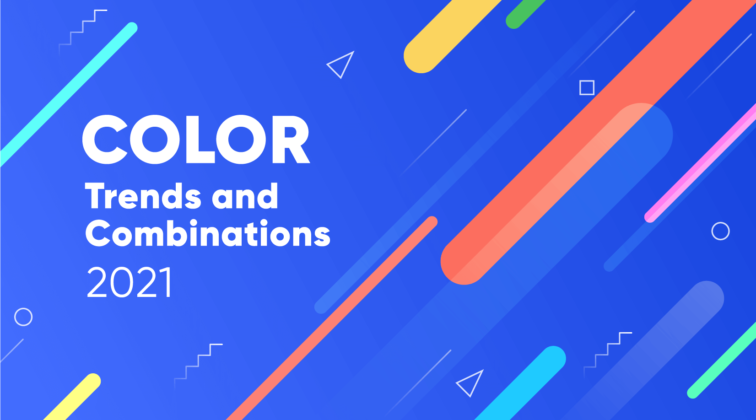 Color Trends and Combinations in 2021
