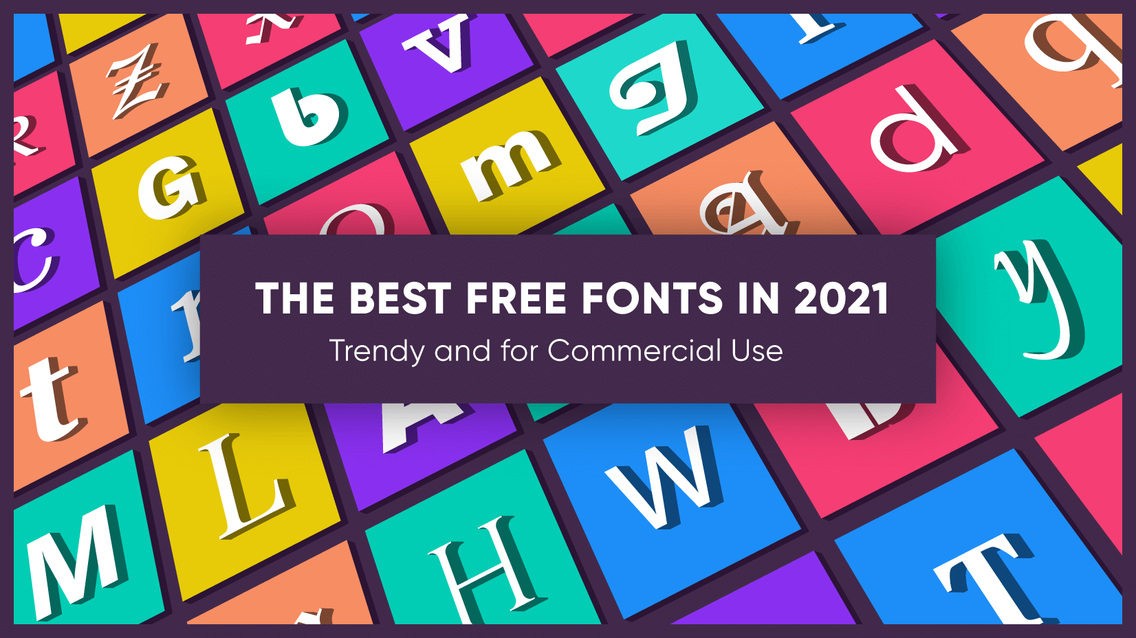 The Best and Trendy Free Fonts in 2021