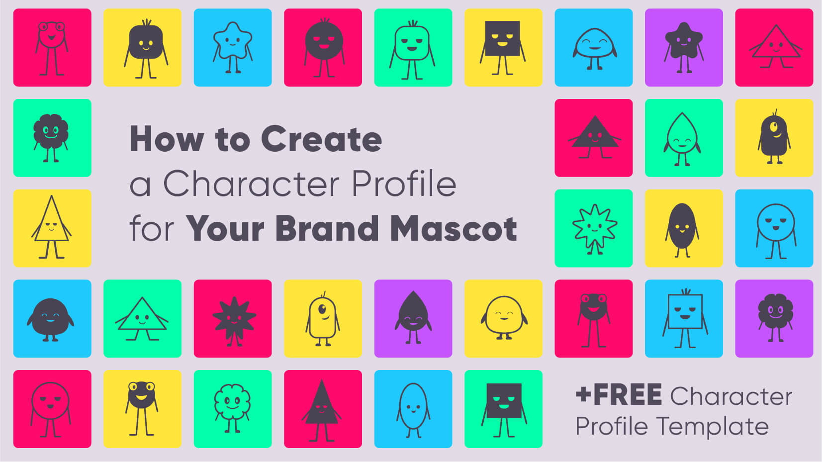 How to Create a Character Profile for Your Brand Mascot + Free Character Design Template
