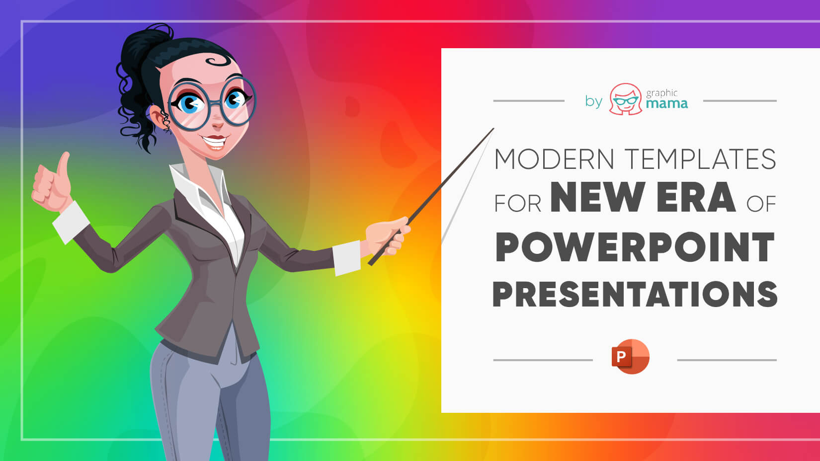 Graphic Mama's Modern Templates for New Era of PowerPoint Presentations