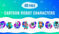 40 Free Cartoon Robot Characters For You Epic High-Tech Designs