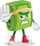 Dollar Bill Cartoon Money Vector Character - Making stop with a hand