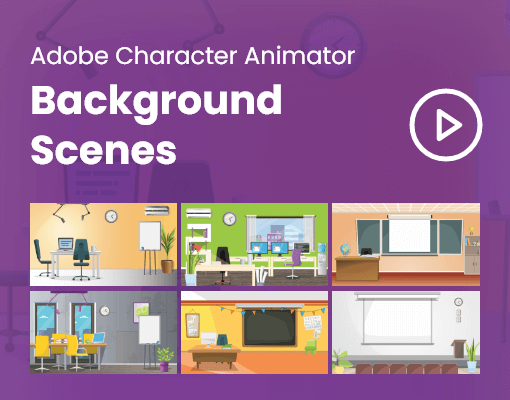 Adobe Character Animator Background Scenes